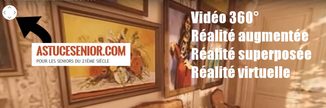 La réalité virtuelle, augmentée, superposée et la vidéo en 360°, c'est pour les seniors ?
